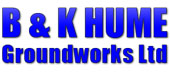 B and K Hume Groundworks